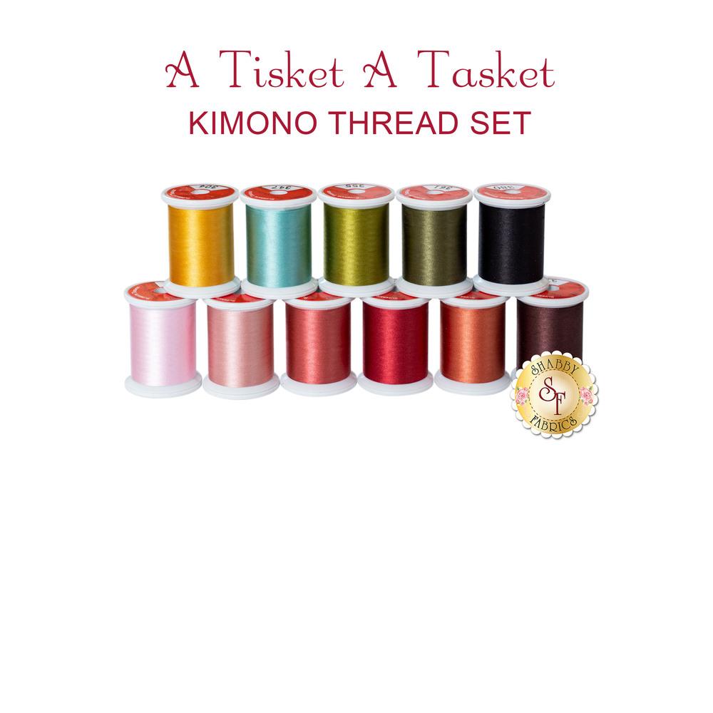 A Tisket A Tasket BOM - Traditional - 11 pc Kimono Silk Thread Set