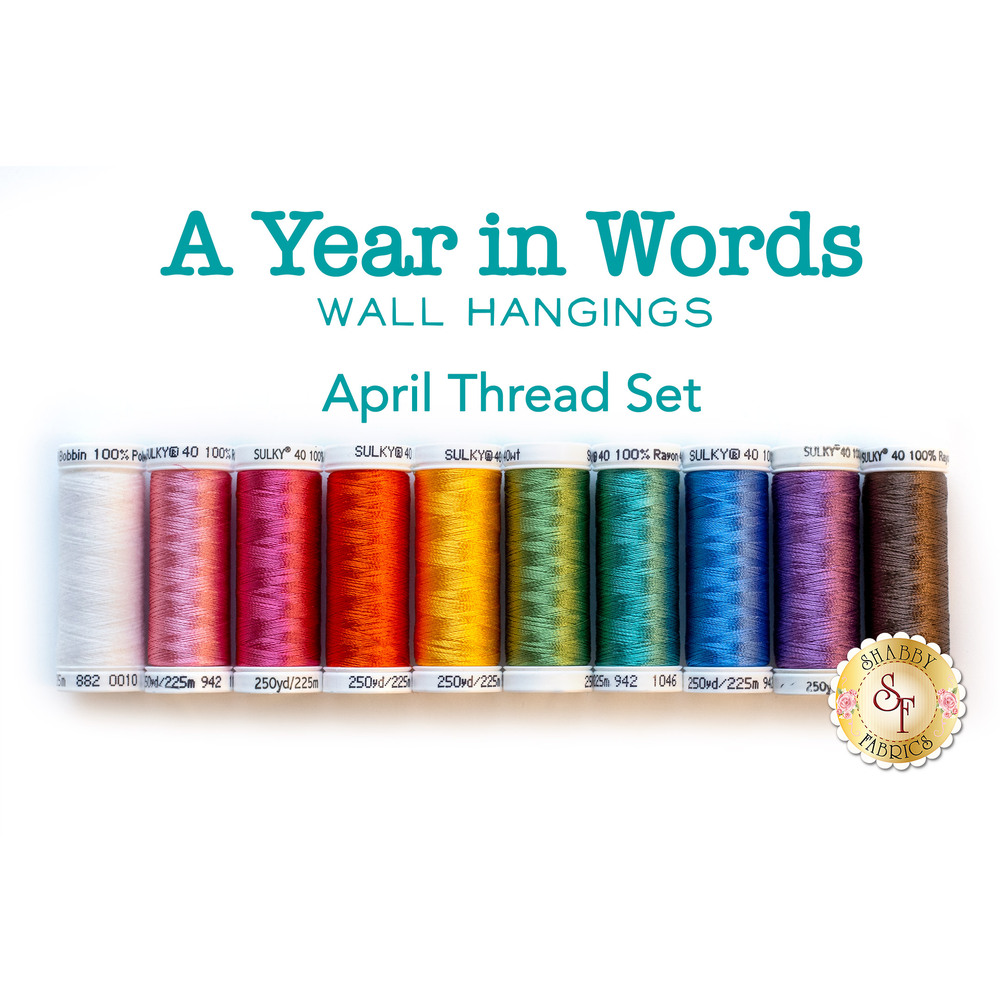 10 pc coordinating thread set for A Year In Words Wall Hangings April | Shabby Fabrics
