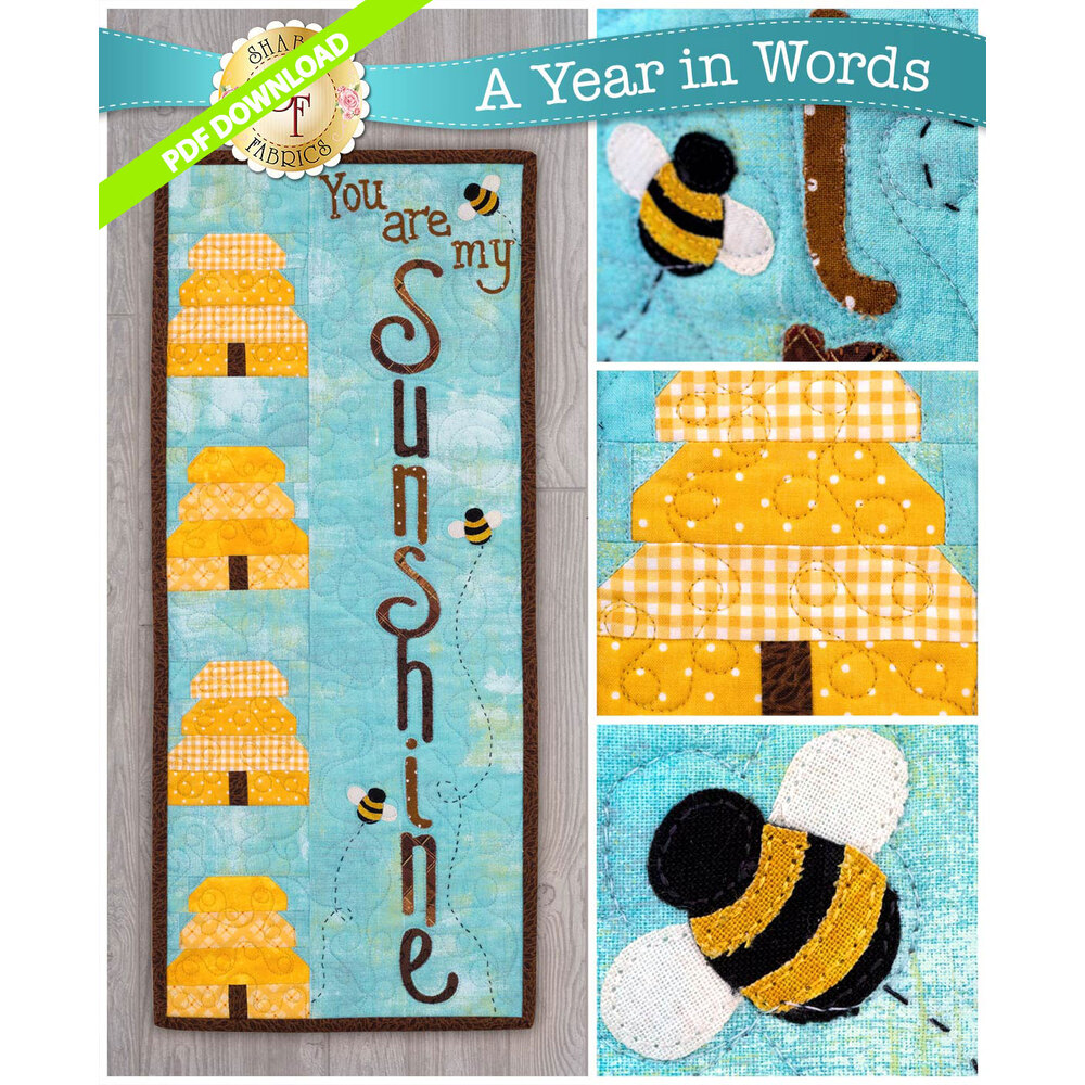PDF Pattern for A Year In Words Wall Hangings August reading You Are My Sunshine with beehives.