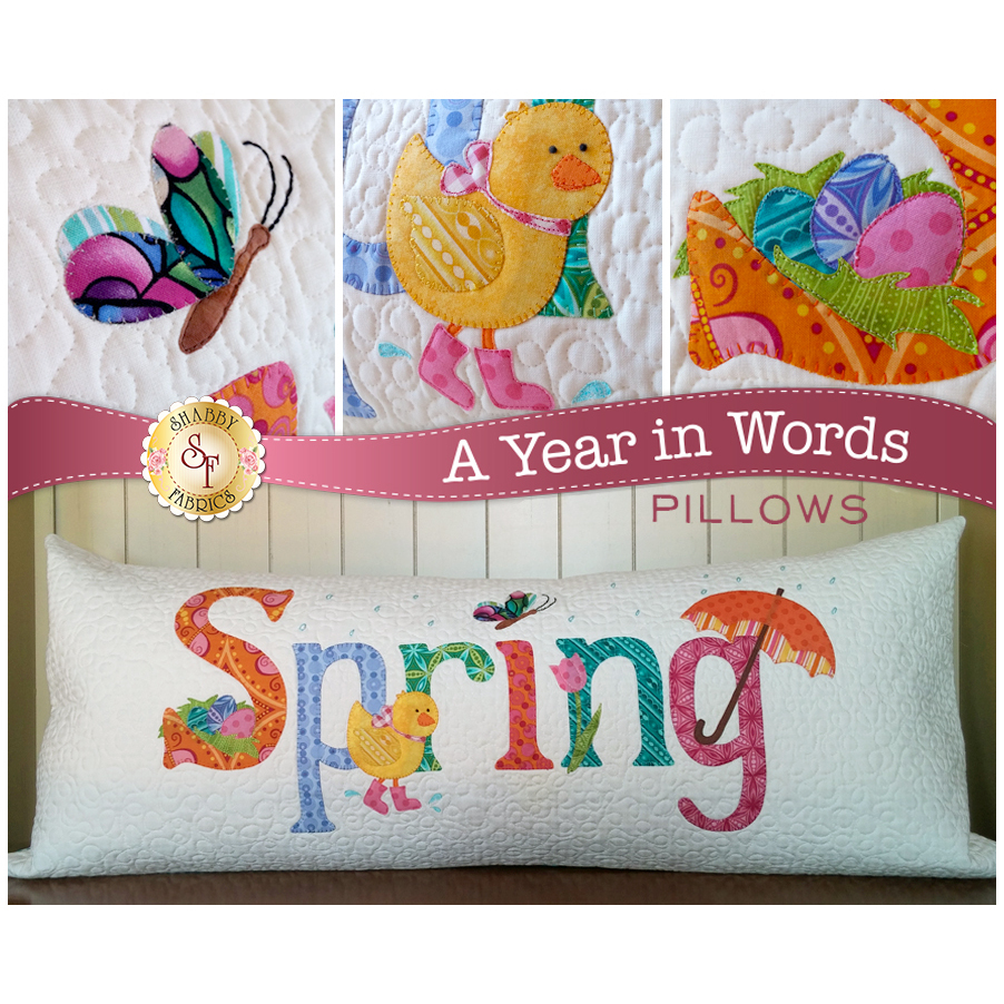Kit for April A Year In Words pillow reading Spring with yellow chick on white fabric.