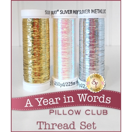 A Year in Words Pillow Club - 3 pc Sulky Sliver Metallic Thread Set