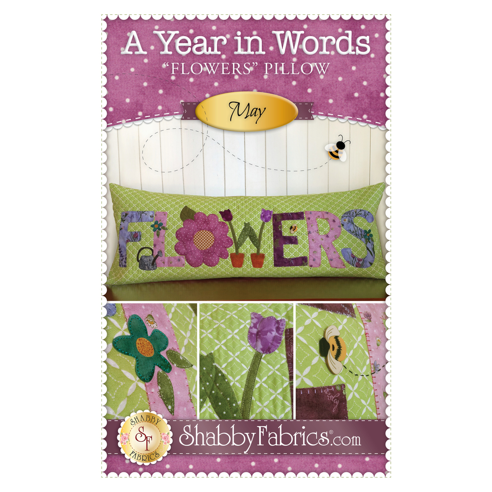 Pattern for May A Year In Words pillow reading Flowers with purple flowers on green fabric.