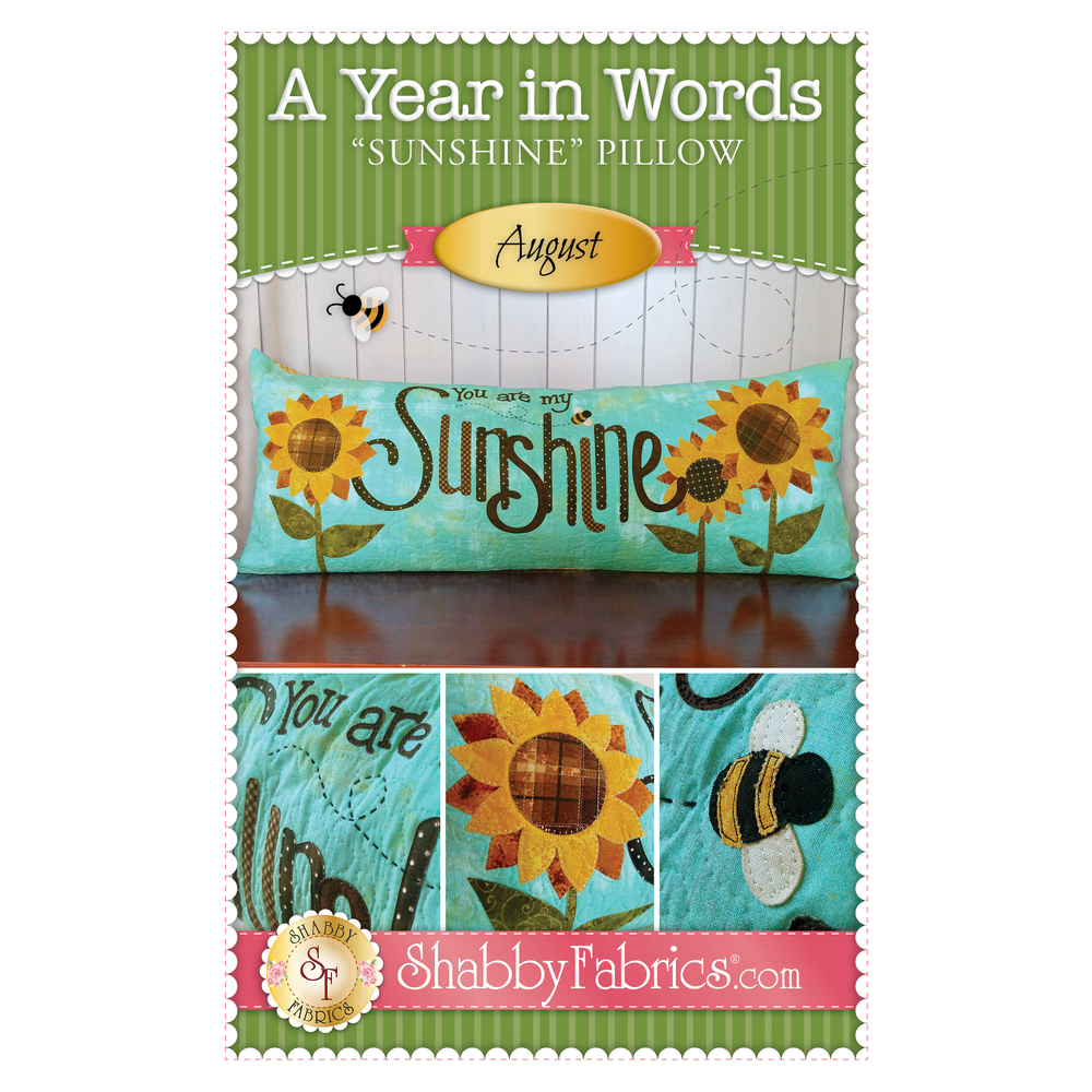 Pattern for August A Year In Words pillow reading You Are My Sunshine with sunflowers on blue.