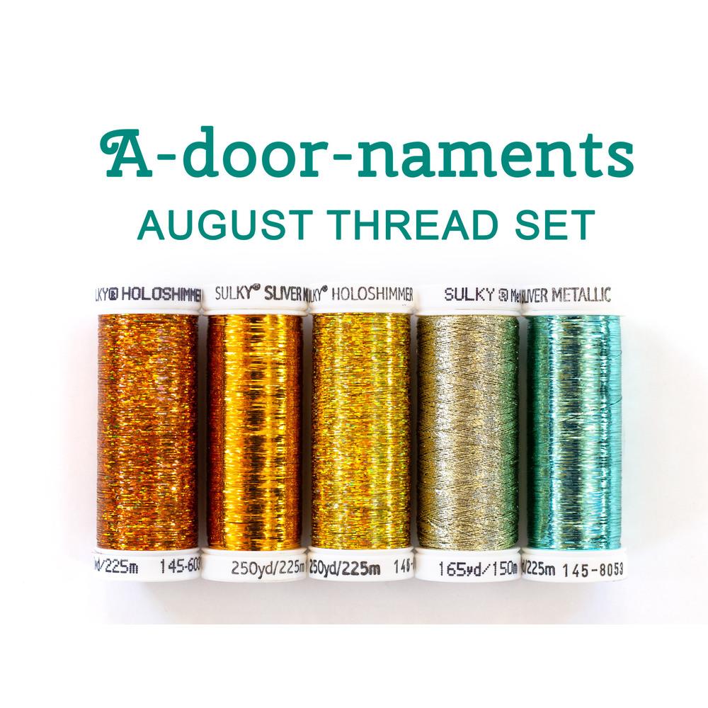 A-door-naments - August - 5pc Thread Set