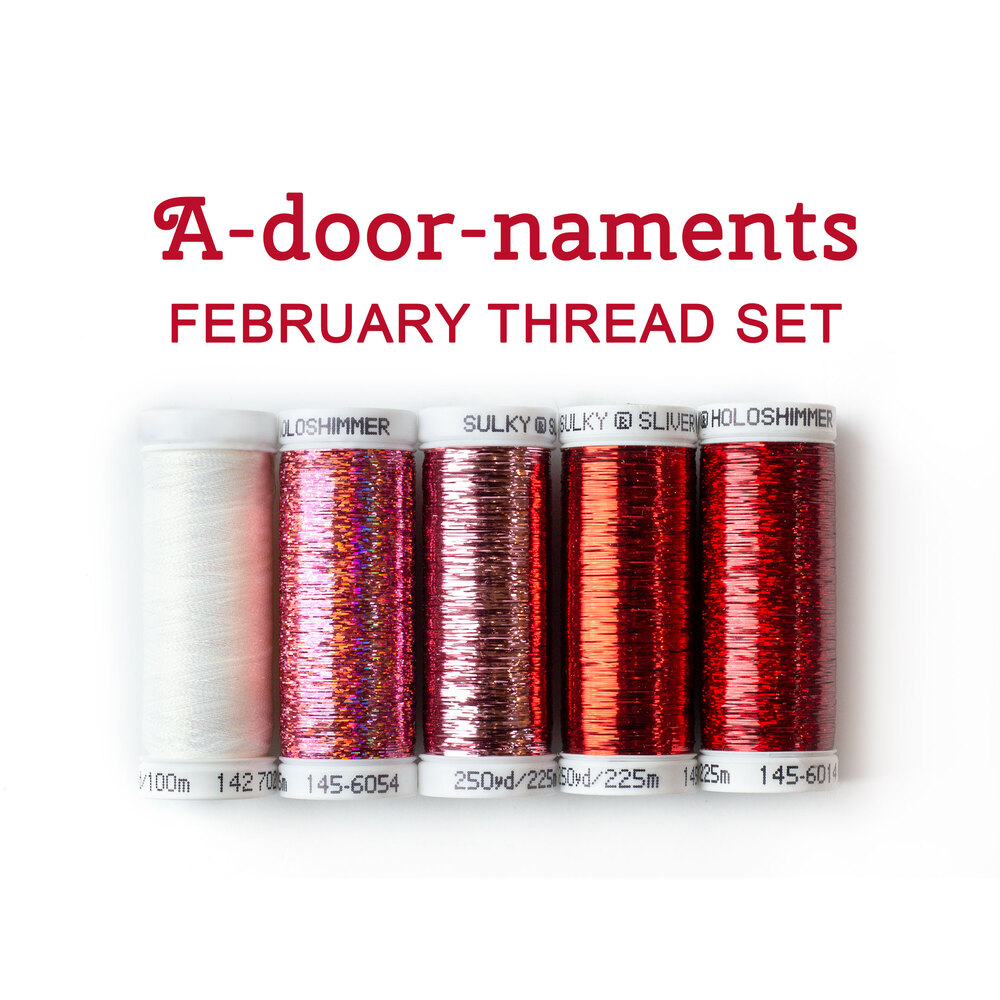 5pc coordinating thread set for A-door-naments February | Shabby Fabrics