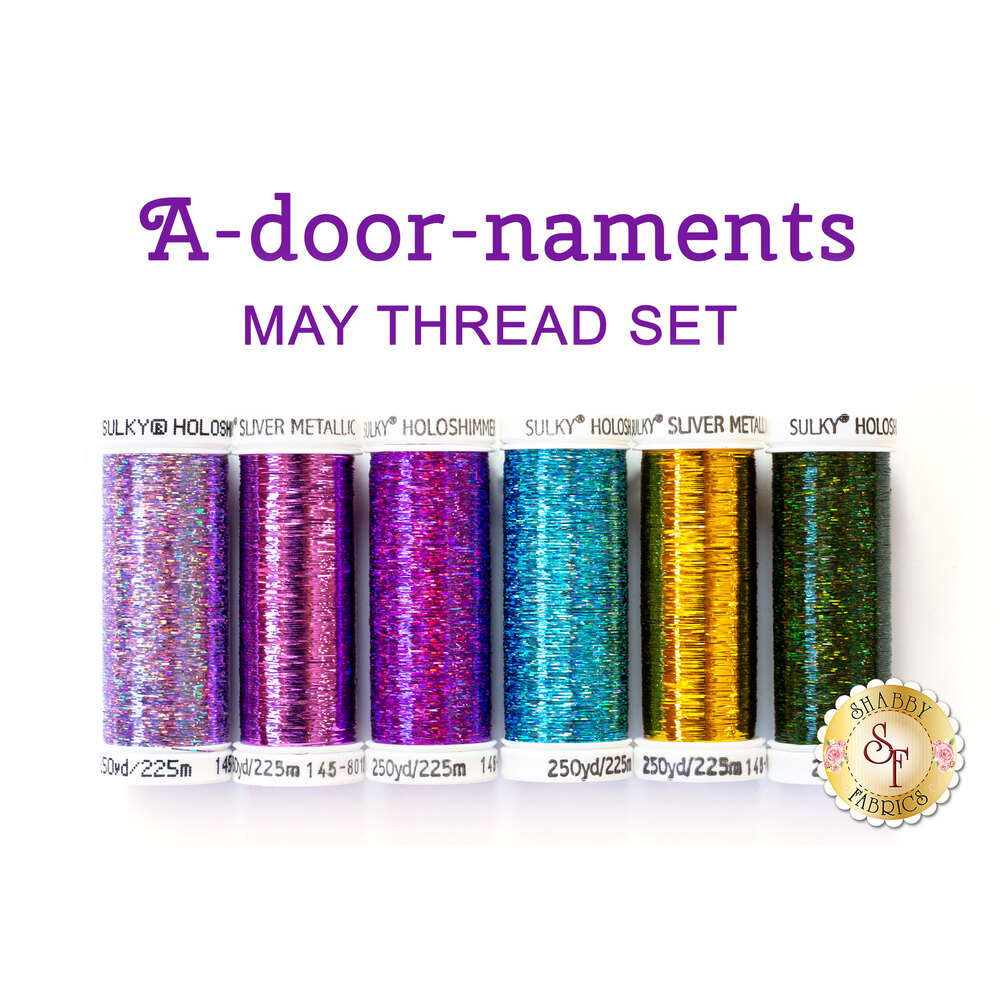 A-door-naments - May - 6pc Thread Set