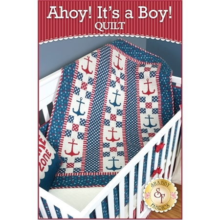 Ahoy! It's A Boy! Quilt Pattern