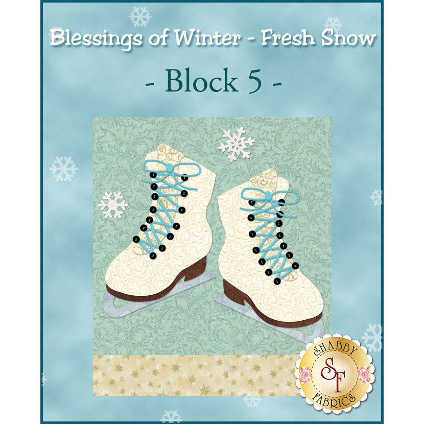 Blessings of Winter - Fresh Snow Quilt - Traditional Block 5 Kit