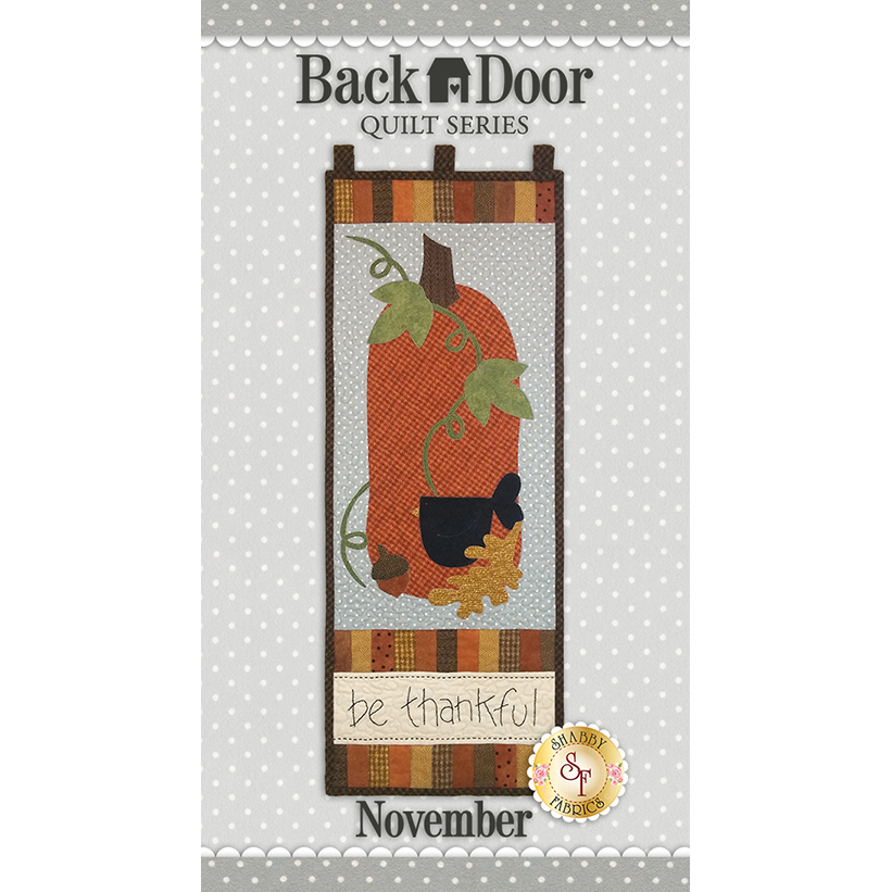 Back Door Wall Hanging Kit (Pre-fused & Laser Cut) - Be Thankful