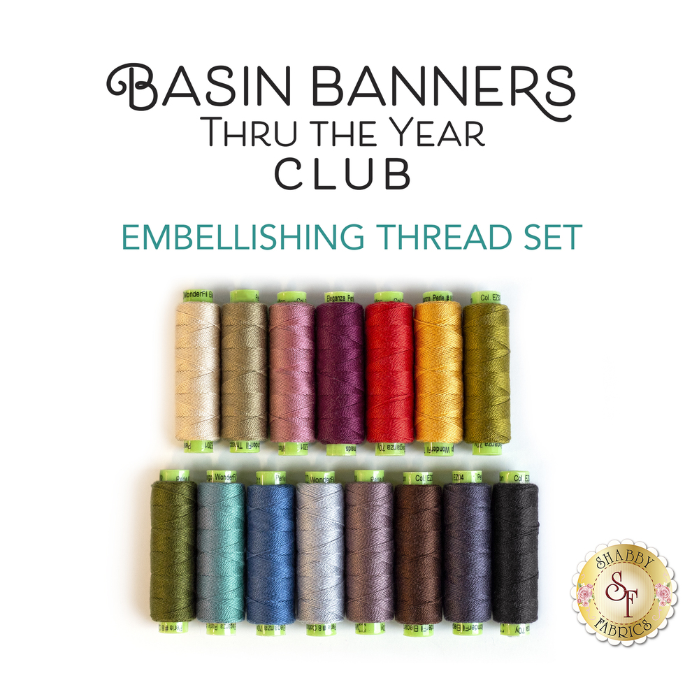 Basin Banners Thru The Year Embellishing Thread Set - 15pc available at Shabby Fabrics