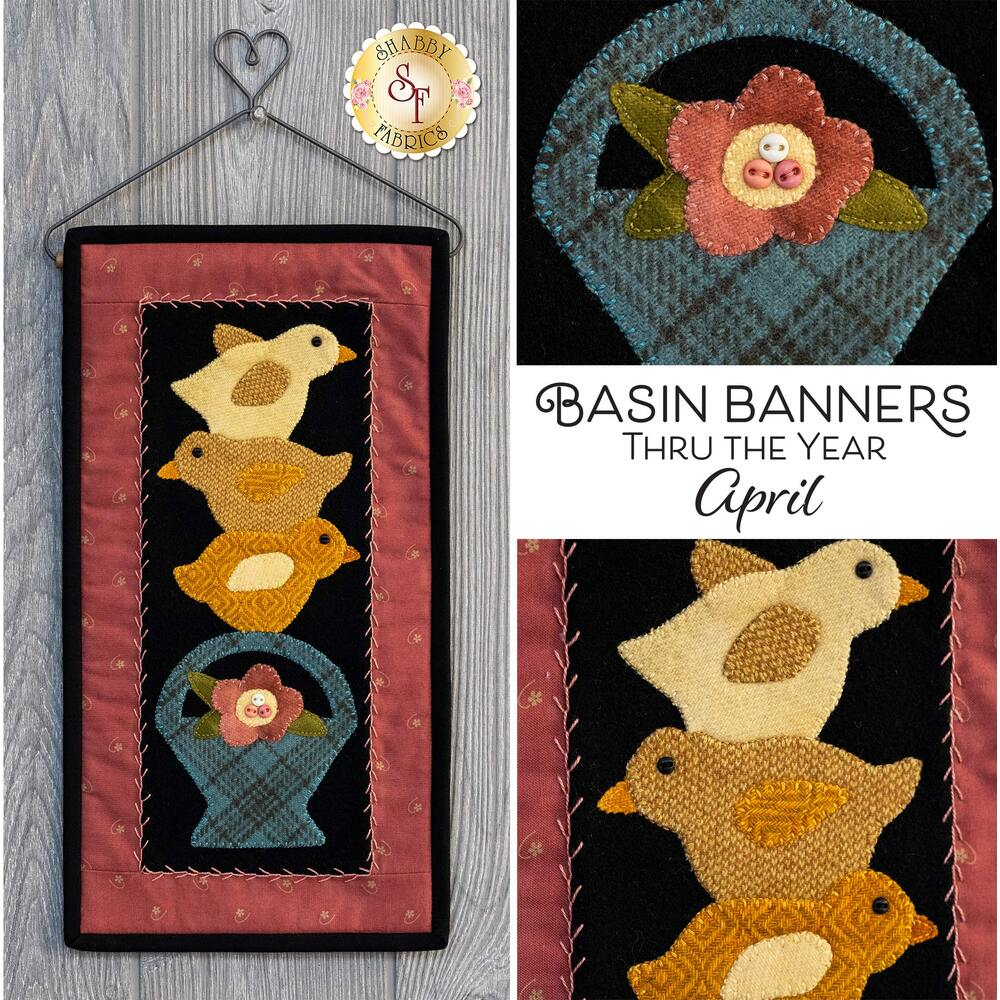 Basin Banners Thru The Year - April Kit | Shabby Fabrics
