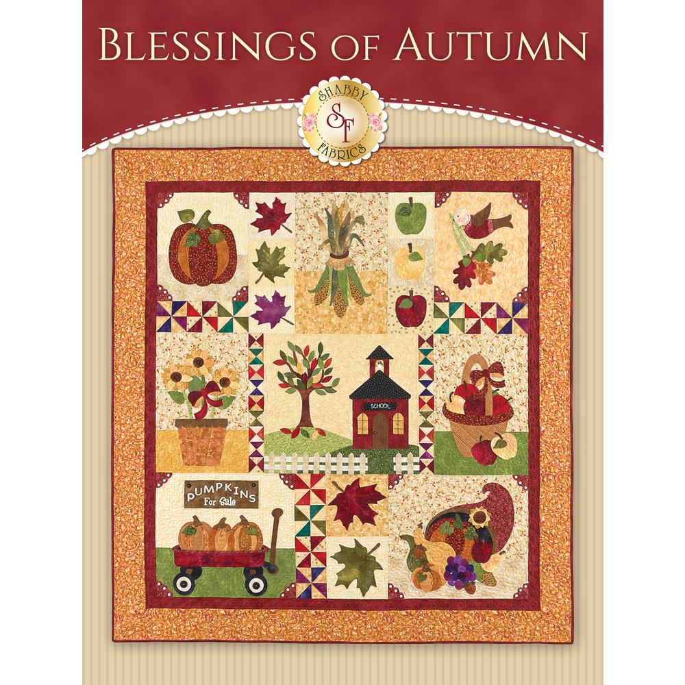 Blessings of Autumn: Original - SAMPLE QUILT  - Traditional Applique