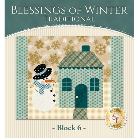 Blessings of Winter Quilt - Traditional Block 6 Kit