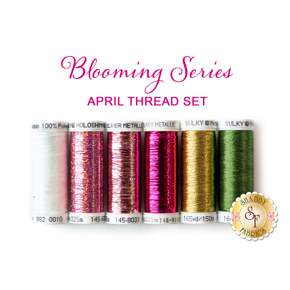 6 pc coordinating thread set for Blooming Series April | Shabby Fabrics