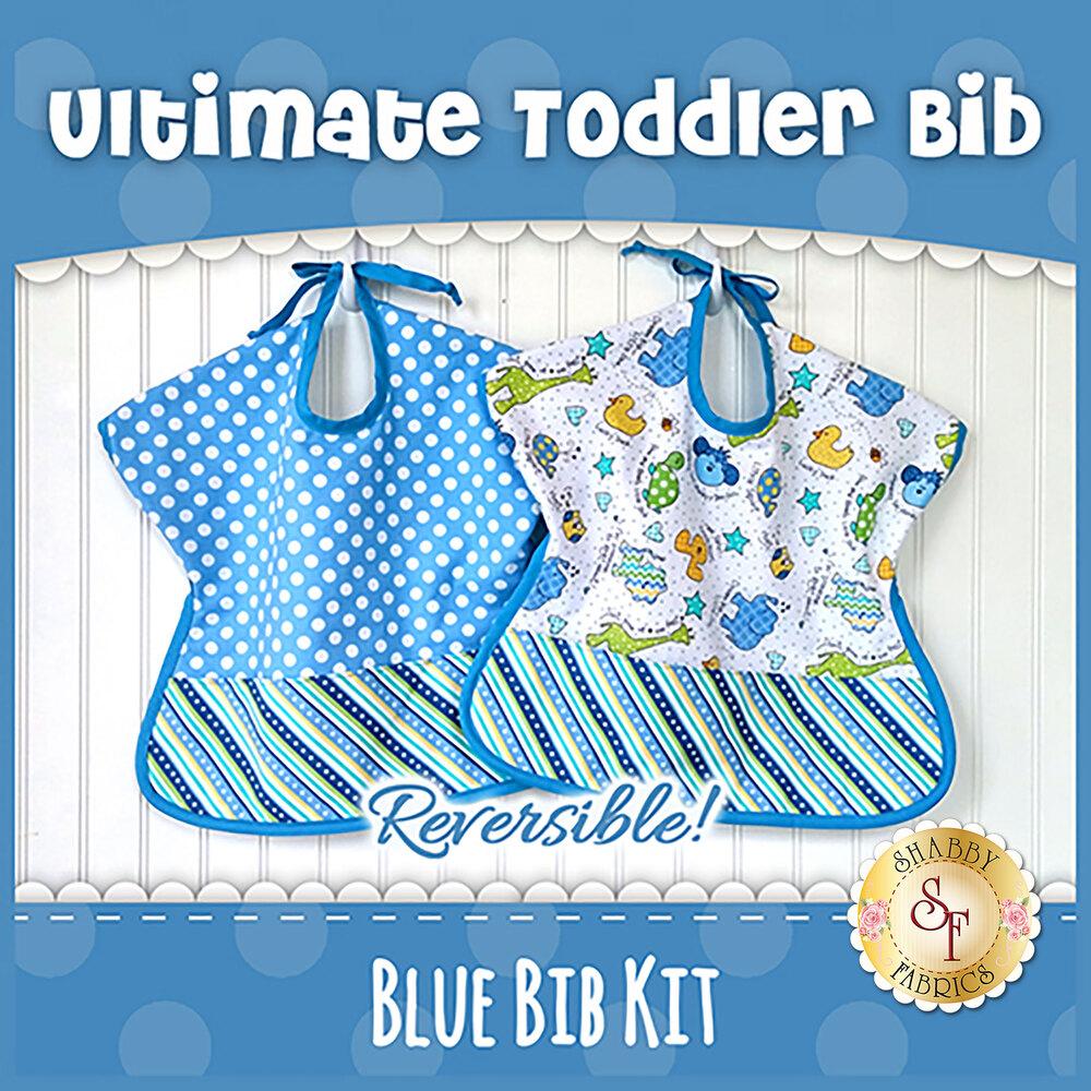 Ultimate Toddler Bib Kit | Shabby Fabrics