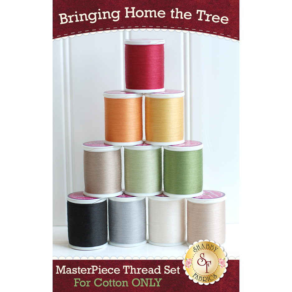 Bringing Home the Tree BOM - Laser-cut - 10pc MasterPiece Thread Set