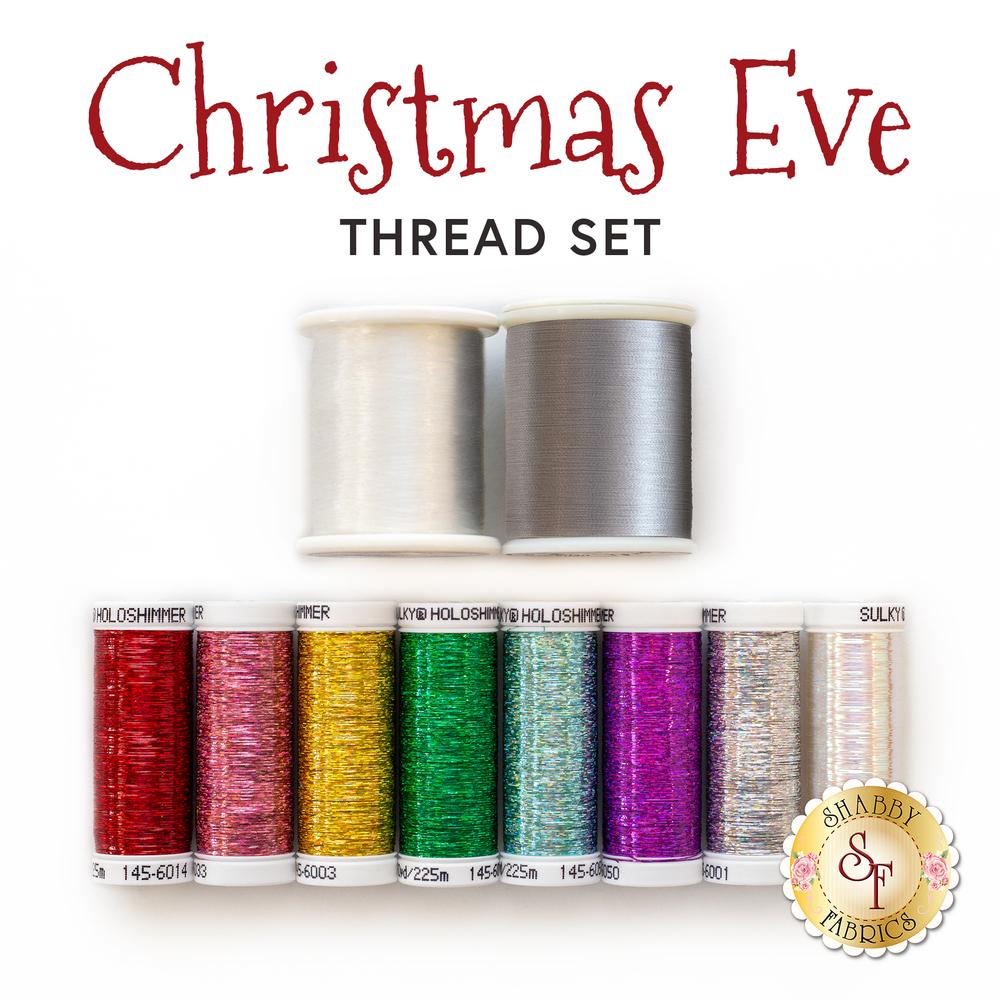 Christmas Eve - 10 pc Thread Set