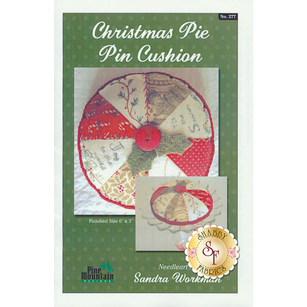 Christmas Pie Pin Cushion Pattern available at Shabby Fabrics