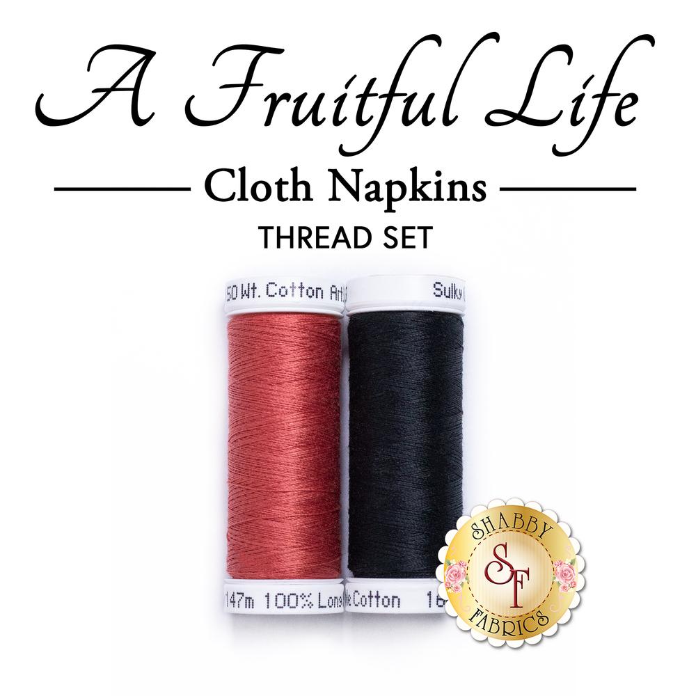 Cloth Napkins - A Fruitful Life - Thread Set