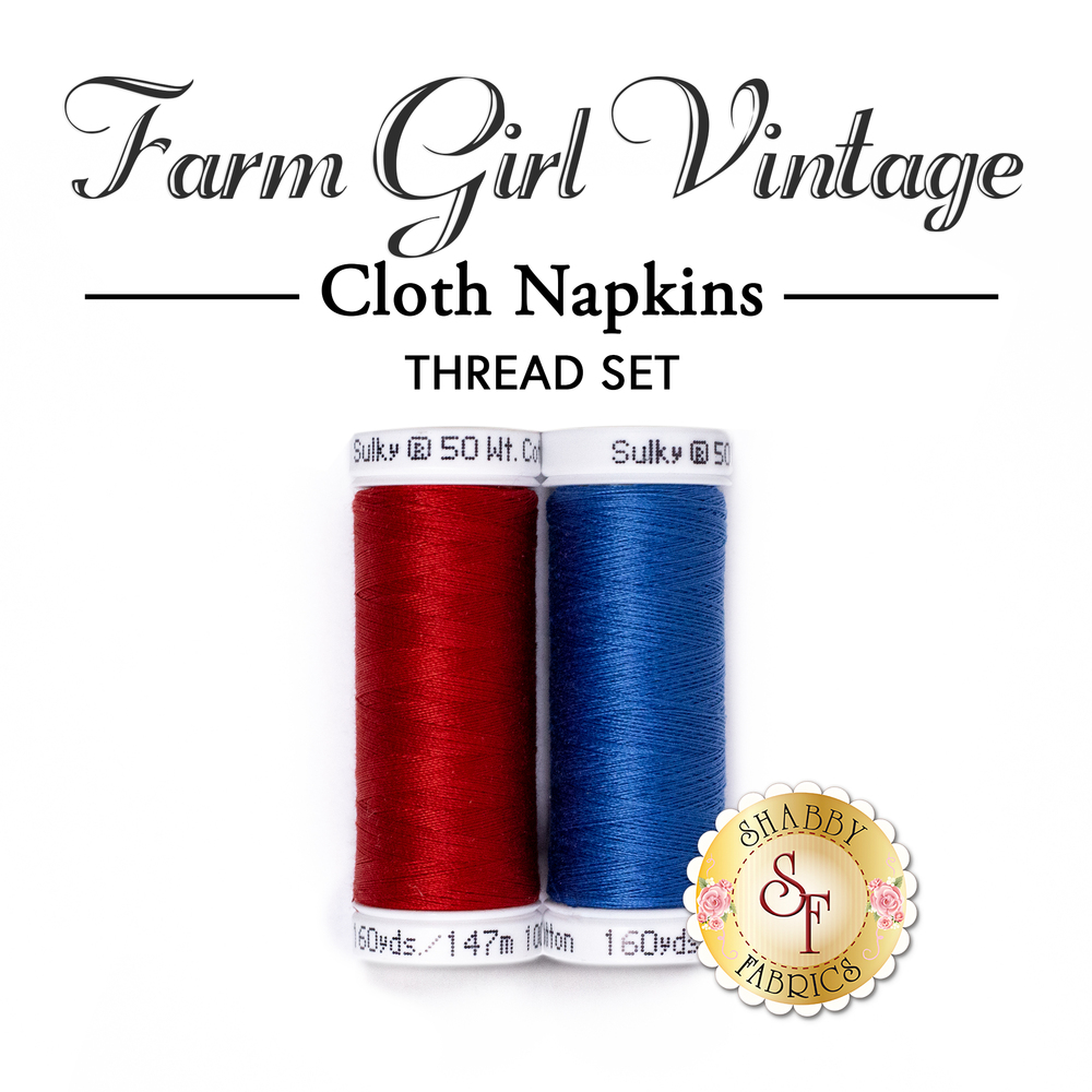 Cloth Napkins - Farm Girl Vintage - Thread Set | Shabby Fabrics