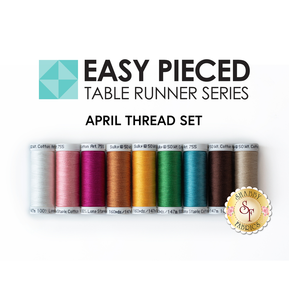 The 9 piece coordinated thread set for the Easy Pieced Table Runner - April Kit | Shabby Fabrics