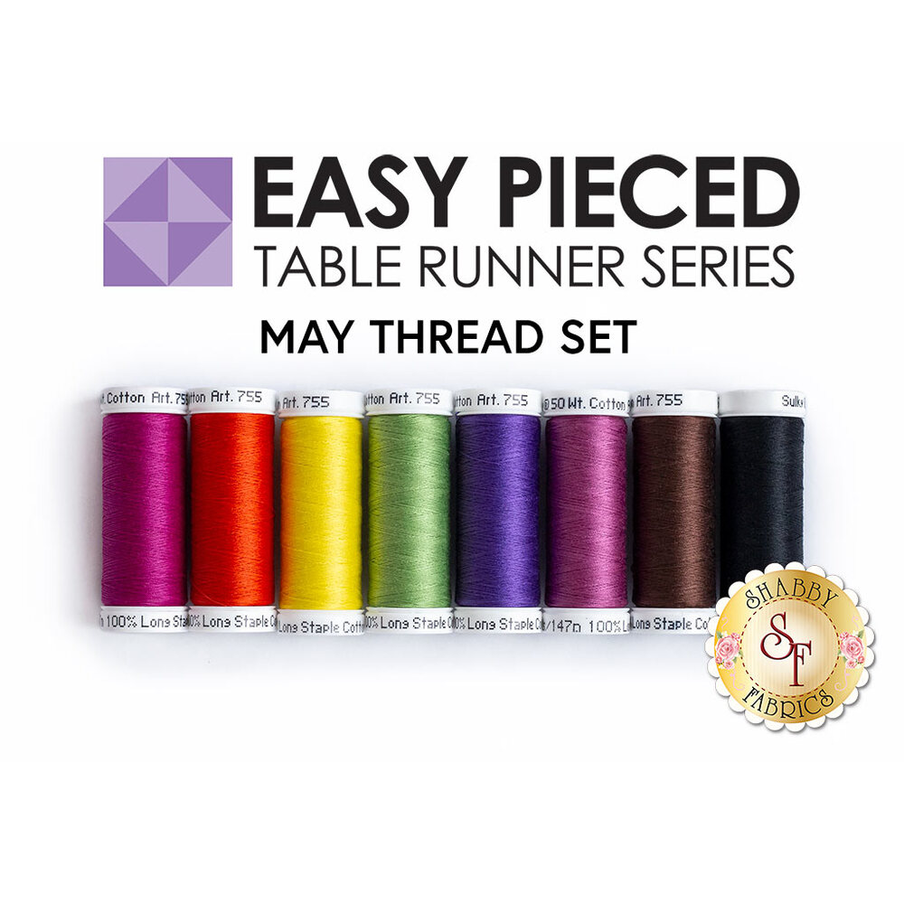 Easy Pieced Table Runner Series - May - Thread Set