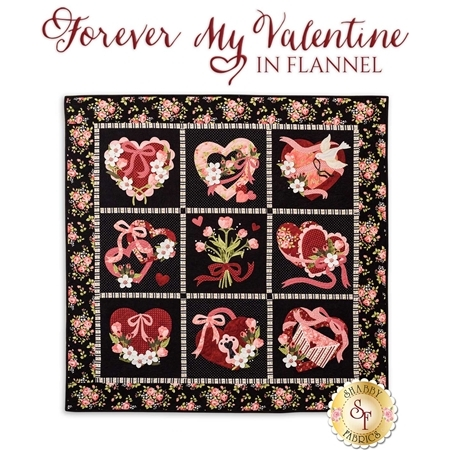 Forever My Valentine In Flannel Quilt Pattern