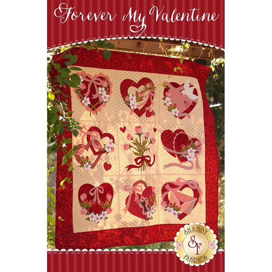 Forever My Valentine Quilt Pattern