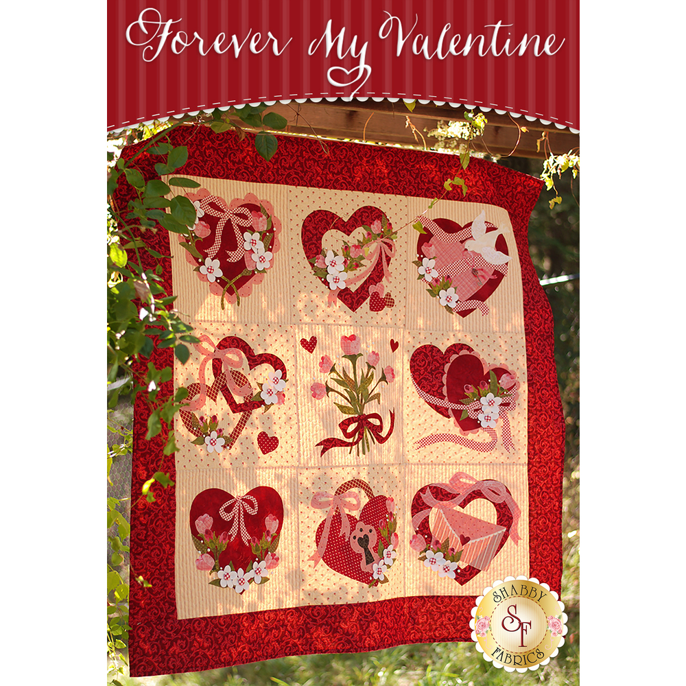 Forever My Valentine Quilt Kit - Laser Cut available at Shabby Fabrics