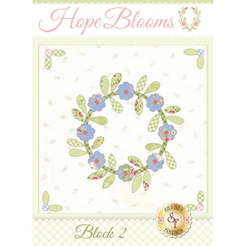 Hope Blooms Quilt - Laser-Cut Block 2 Kit