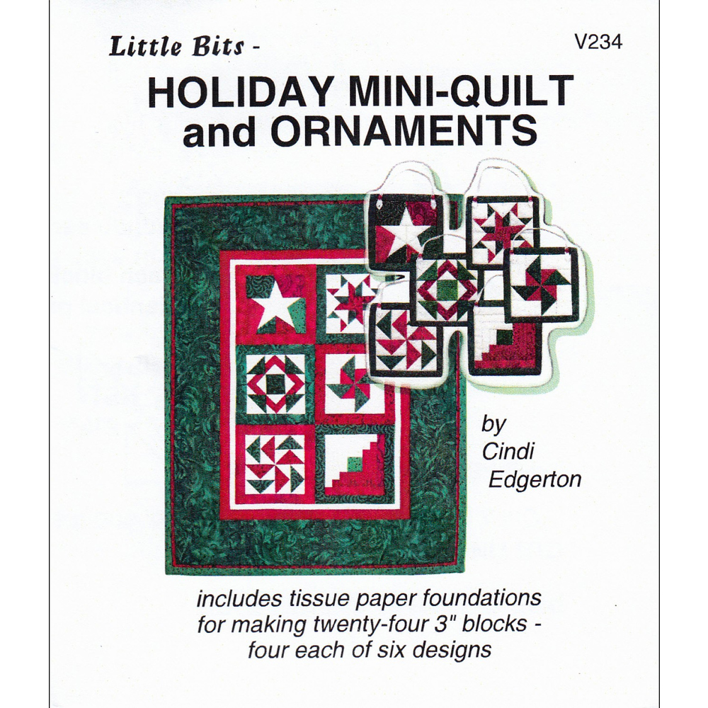 The front of Little Bits - Holiday Mini-Quilt and Ornaments Pattern showing the finished quilt