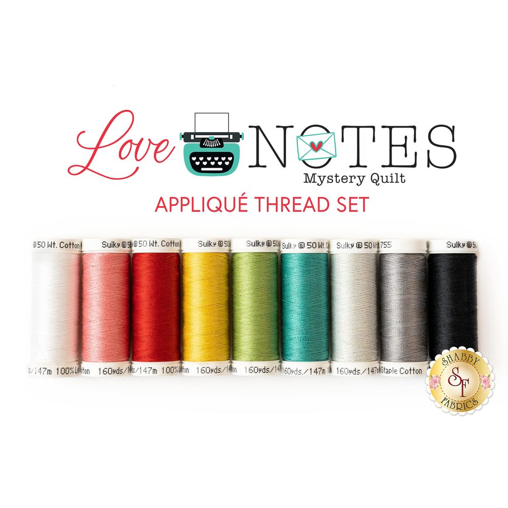 The beautiful 9pc thread set for the Love Notes Mystery Quilt program | Shabby Fabrics
