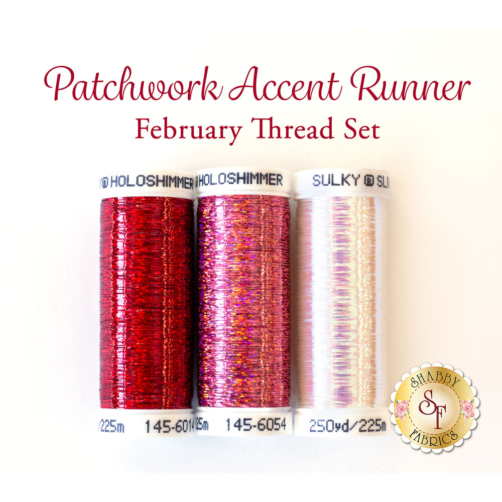 Patchwork Accent Runner - Valentine - February - 3 pc Thread Set available at Shabby Fabrics