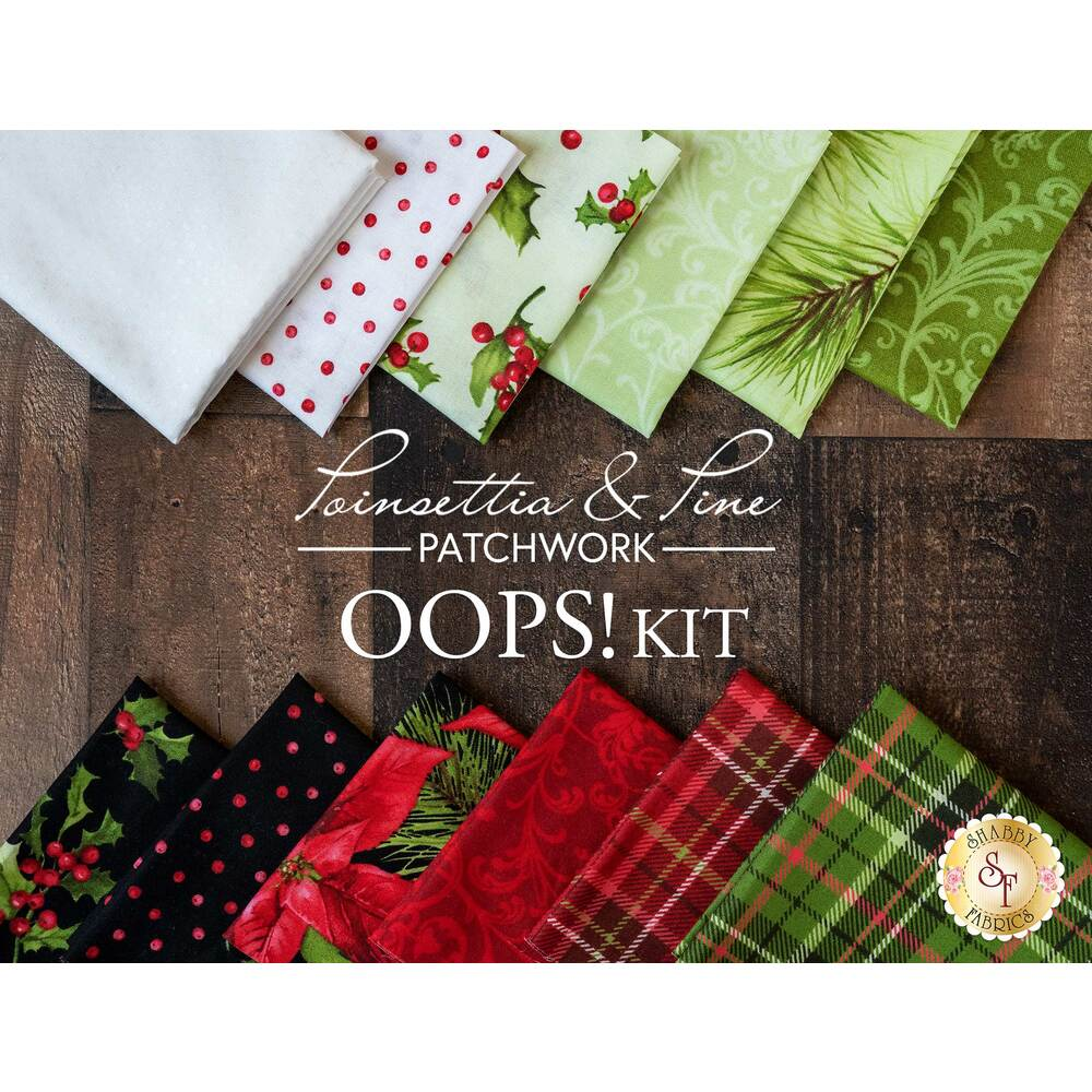 The Oops kit for the Poinsettia & Pine Patchwork BOM | Shabby Fabrics
