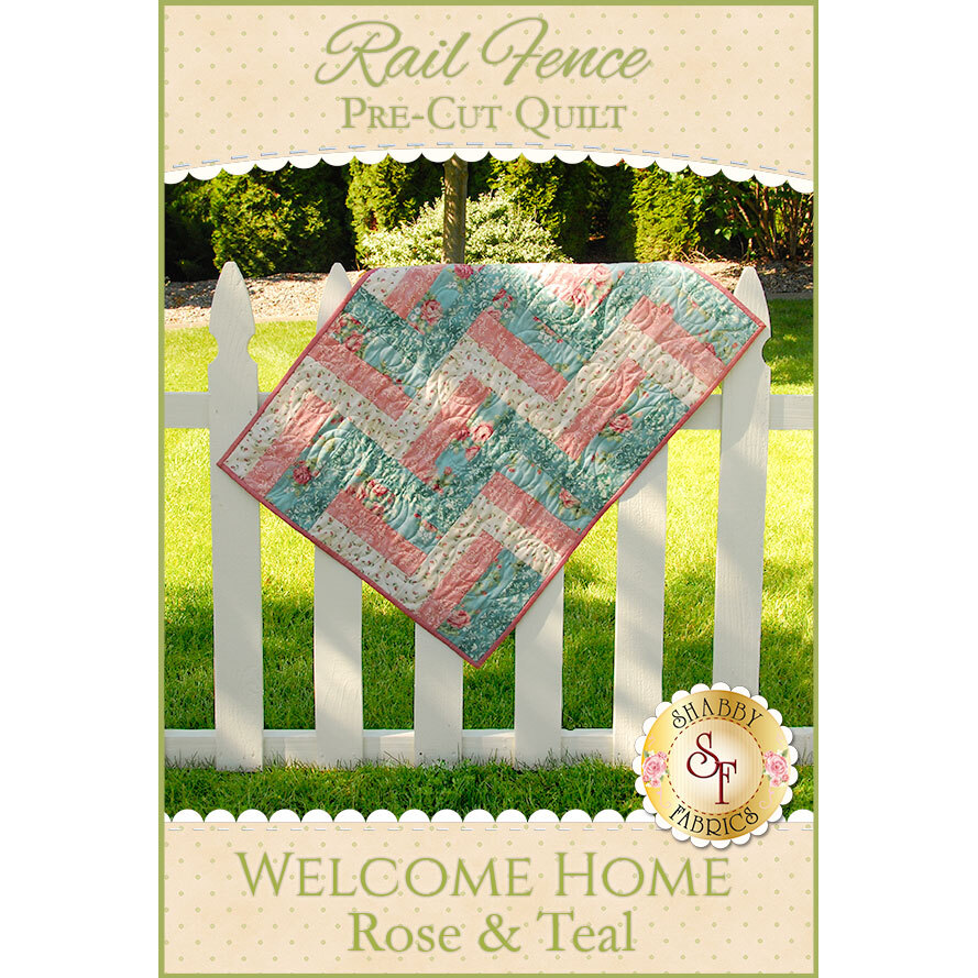 Rail Fence Pre Cut Kit Welcome Home Rose Teal