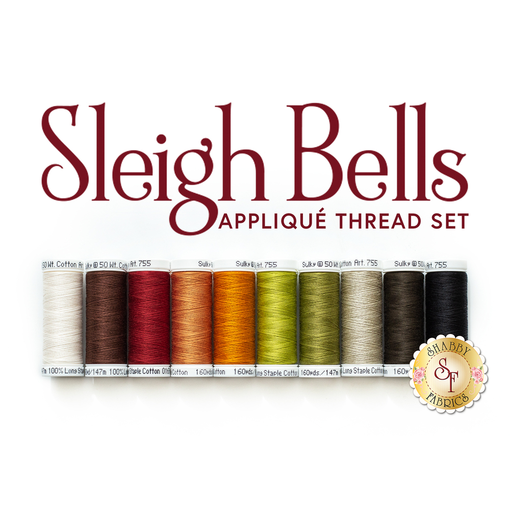 Sleigh Bells BOM - 10pc Sulky Cotton Thread Set | Shabby Fabrics