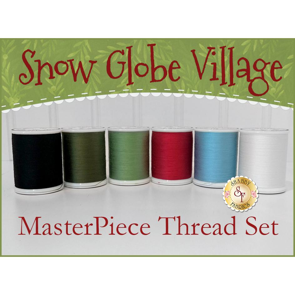 Snow Globe Village Laser BOM - 6-pc Masterpiece Thread Set