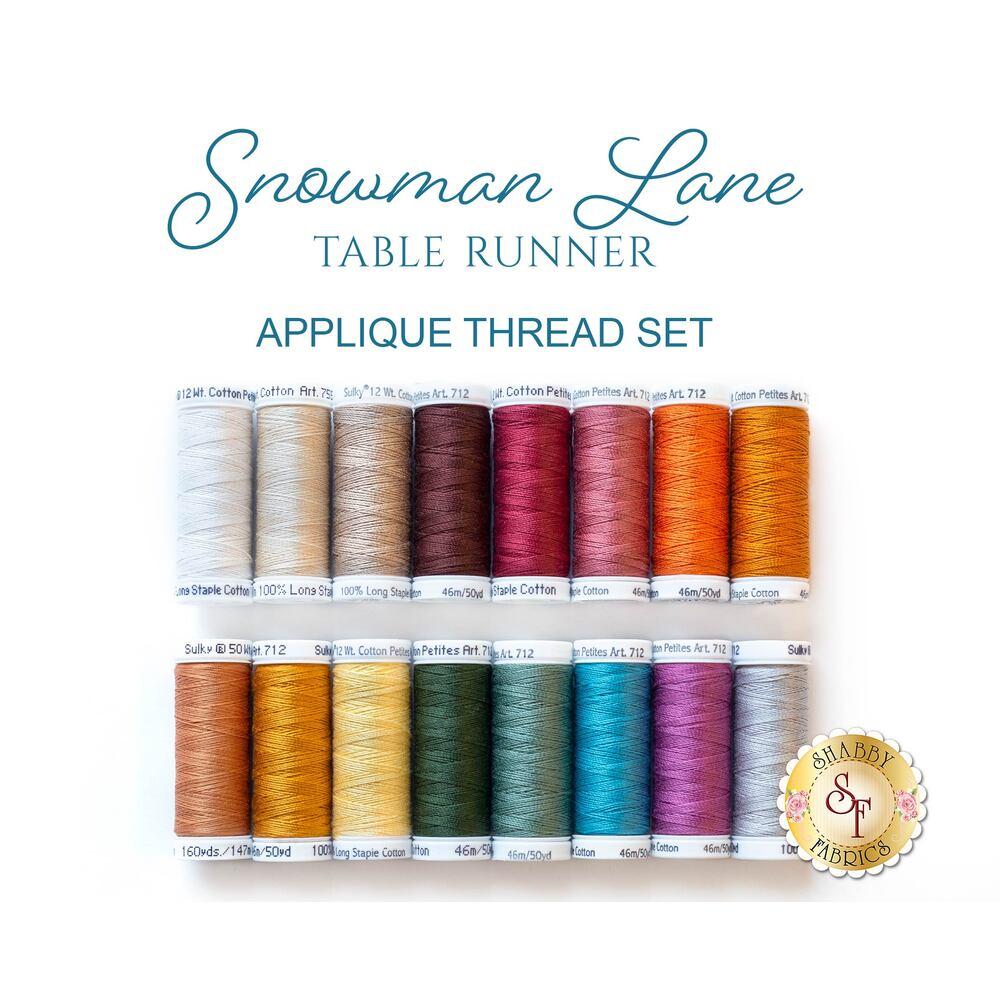 Snowman Lane Table Runner - 16 pc Appliqué Thread Set - RESERVE from Shabby Fabrics