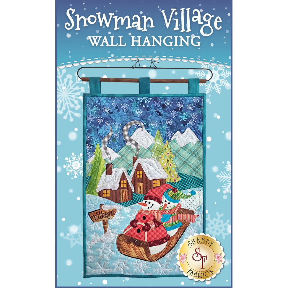 Snowman Village Series Wall Hanging Kit - Pre-Fused/Laser-Cut