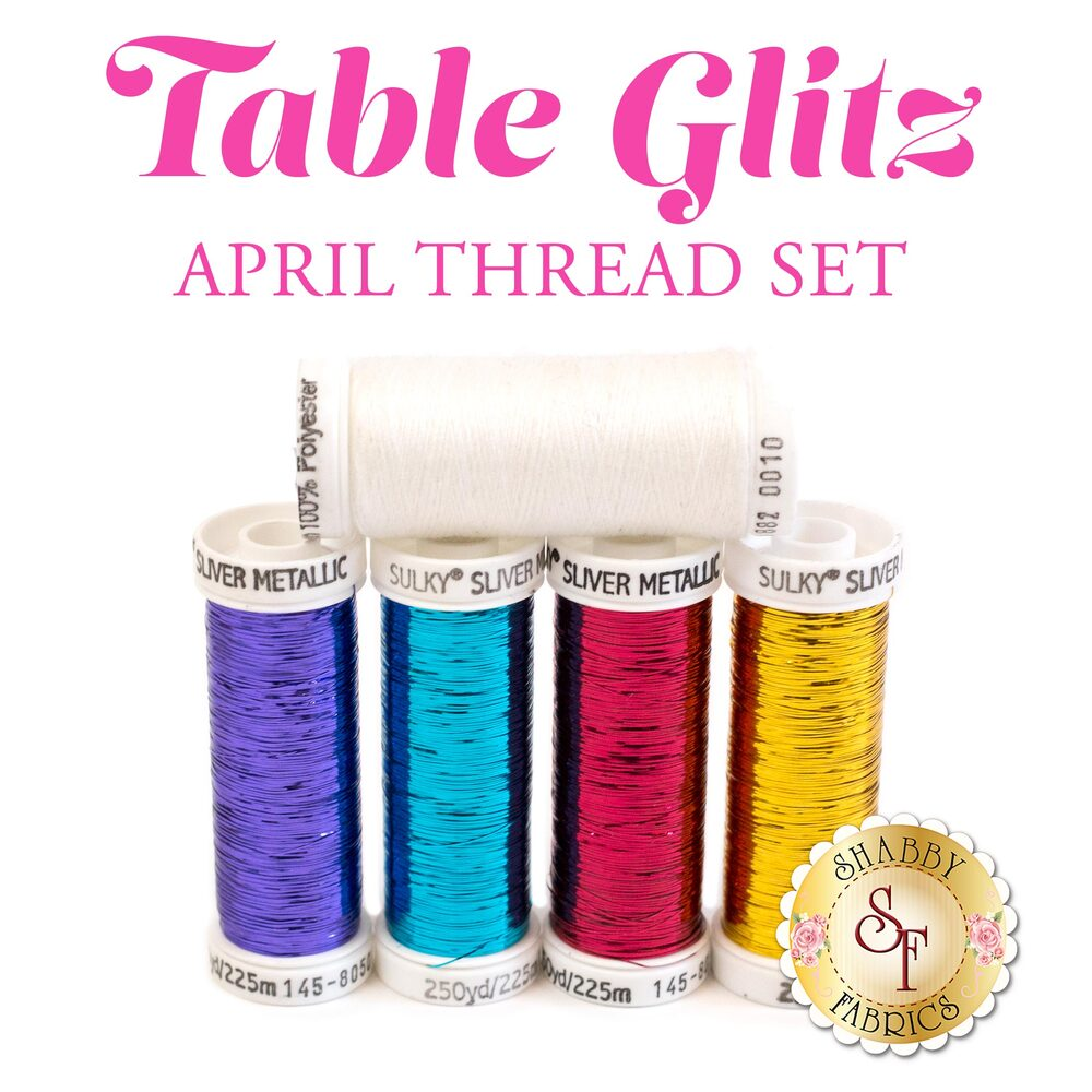 Table Glitz Series - April - 5 pc Thread Set