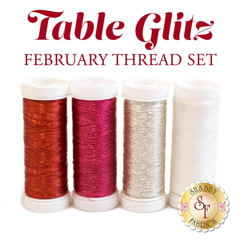 Table Glitz Series - February Thread Set - 4pc