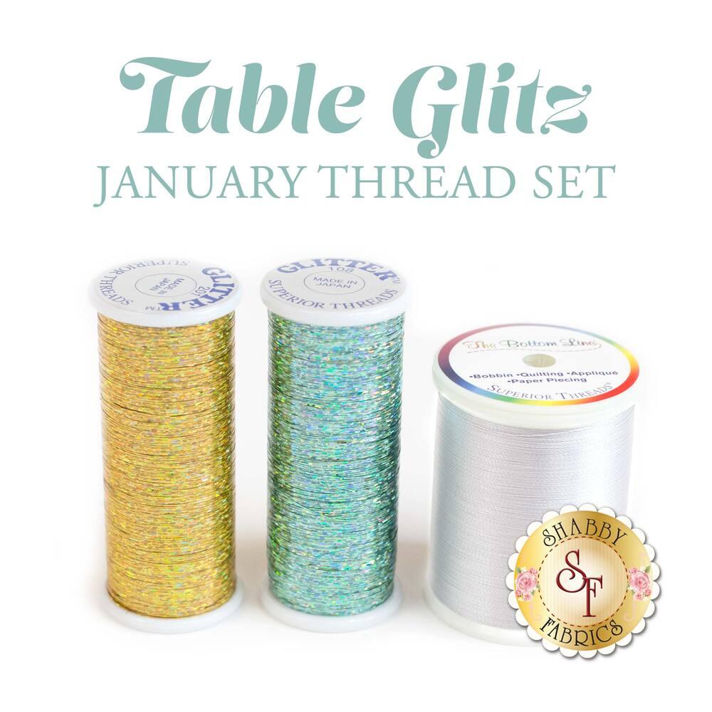 Table Glitz Series - January Thread Set - 3pc