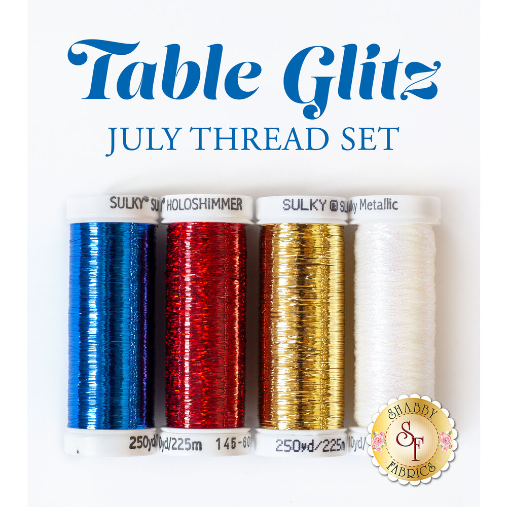 Table Glitz Series - July - 4 pc Thread Set