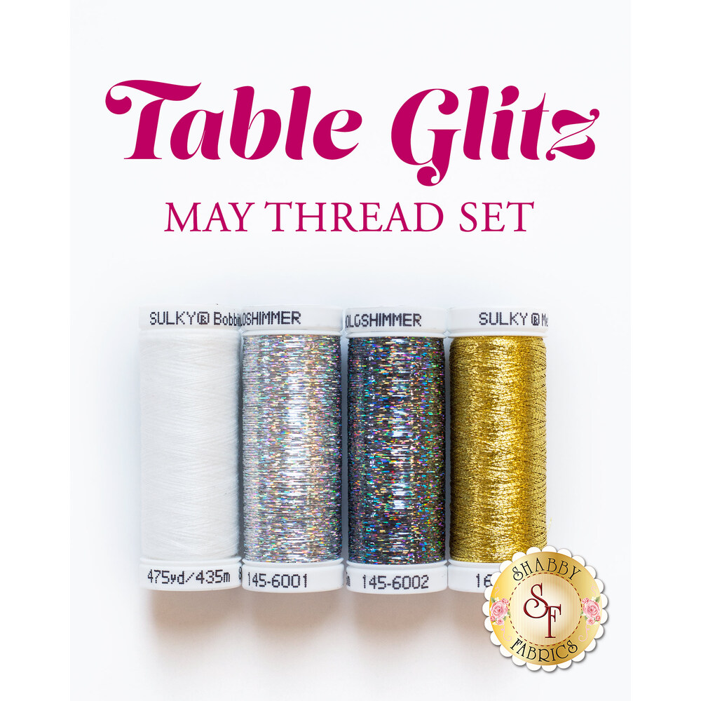 Table Glitz Series - May - 4pc Thread Set