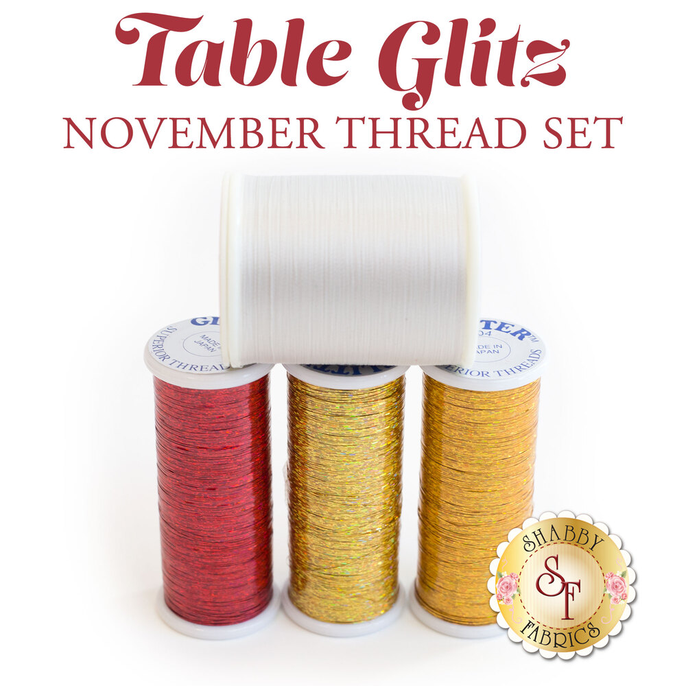 Table Glitz Series - November - 4pc Thread Set