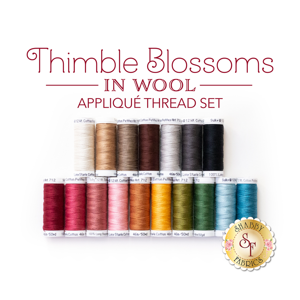 Thimble Blossoms BOM - 17pc Wool Applique Thread Set