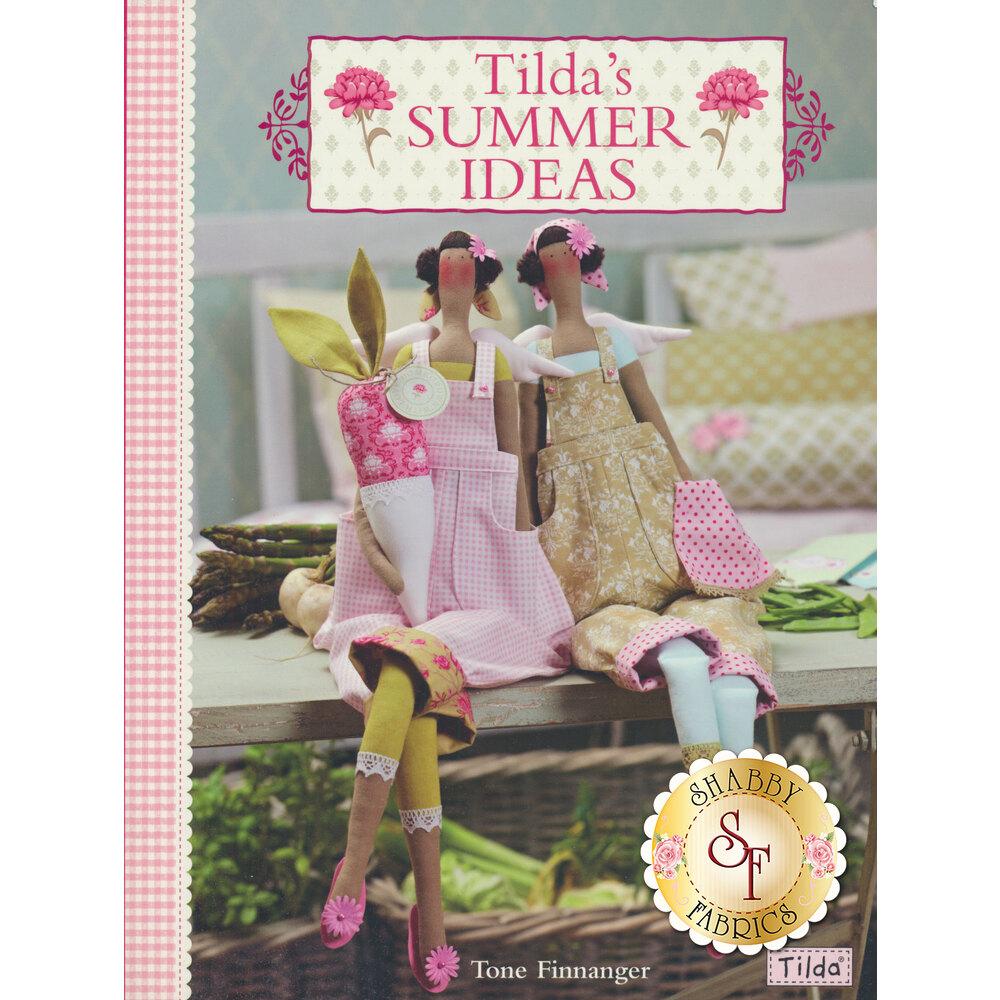Tilda's Summer Ideas Book available at Shabby Fabrics