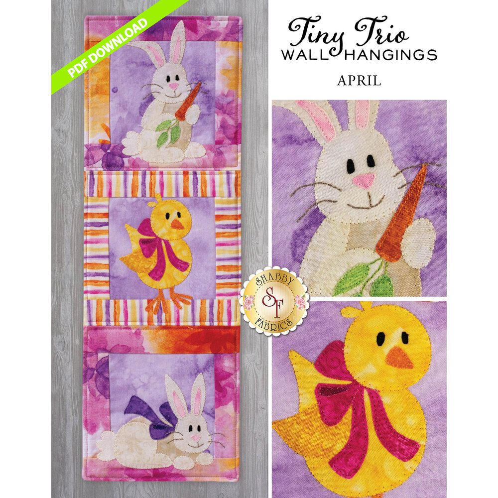 Tiny Trio Wall Hanging - Hoppy Easter -  April  - PDF Download available at Shabby Fabrics