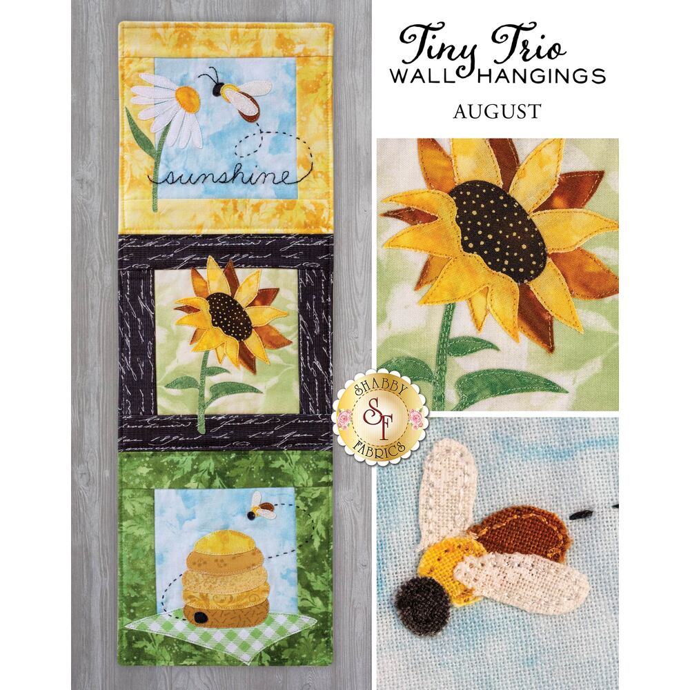 Tiny Trio Wall Hangings - Summer Sunshine - August - Pattern  available at Shabby Fabrics