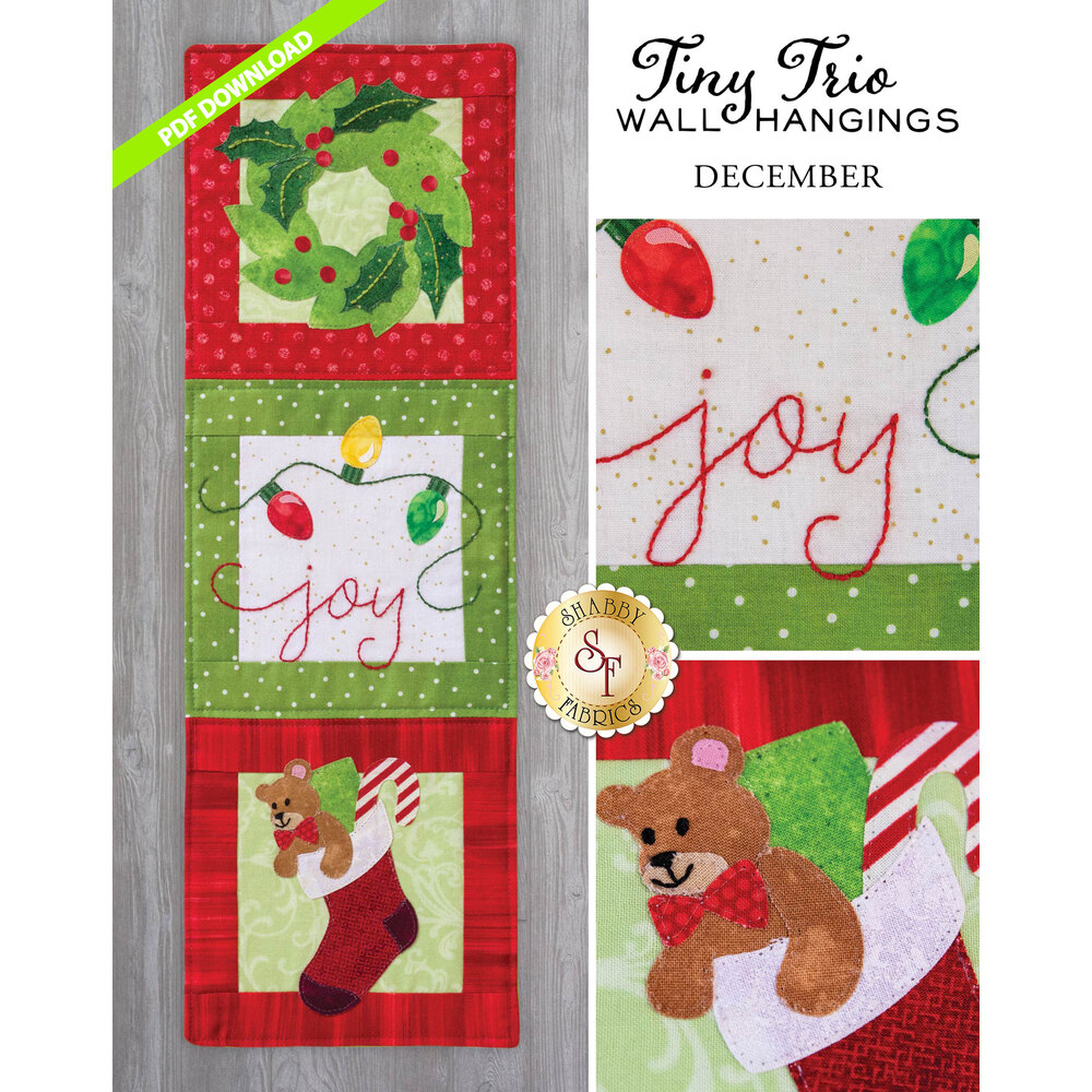 Tiny Trio Wall Hanging - Joy -  December - PDF Download available at Shabby Fabrics